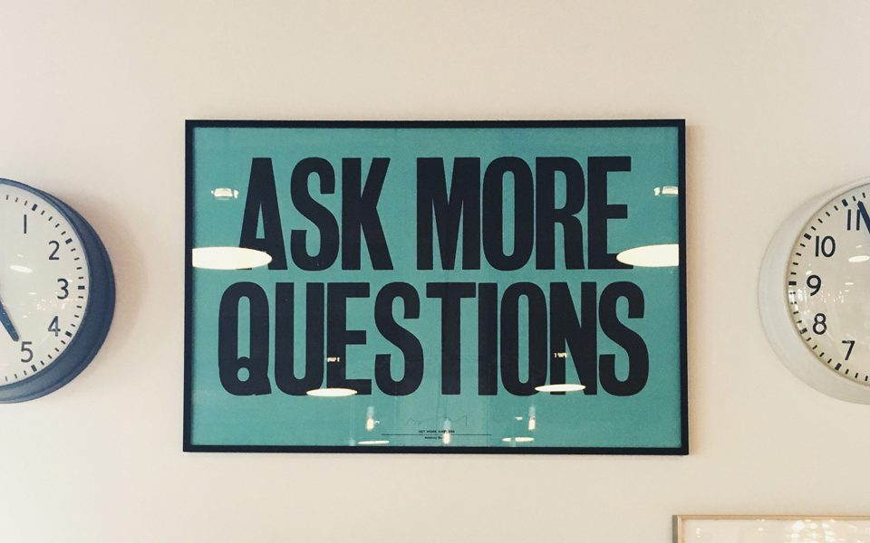 Ask more questions framed poster