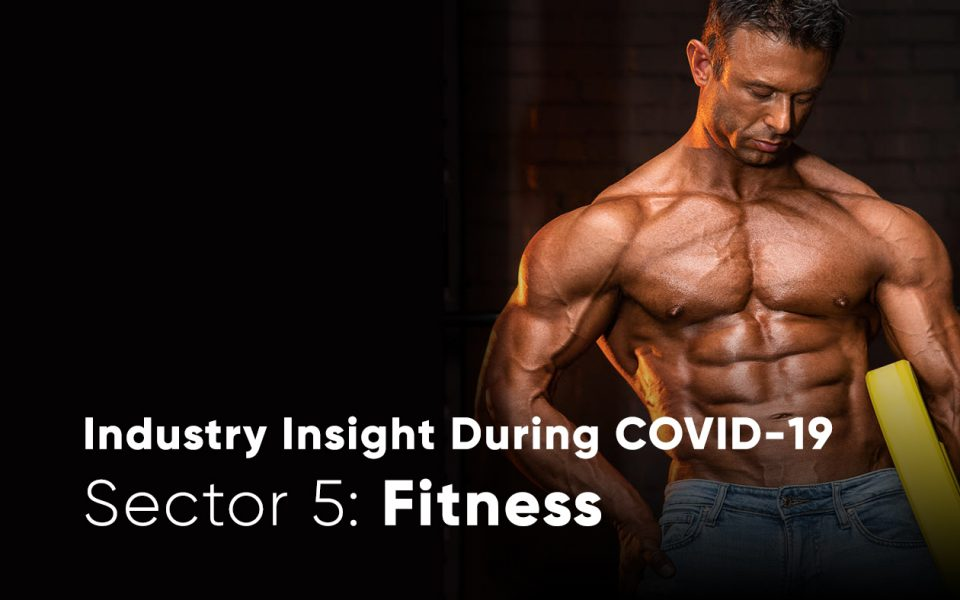 Fitness sector during COVID-19